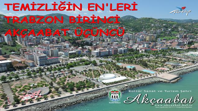 Akçaabat Türkiye'nin 3.Temiz Şehri Seçildi