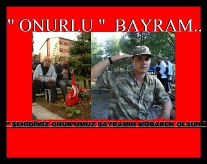 """"""" ONURLU """" BAYRAM"""