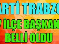 Ak Parti Trabzon'da 7 İlçe Başkan Adayı Belli Oldu