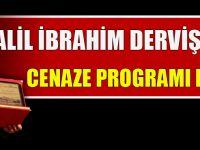 Halil İbrahim Dervişoğlu'nun Cenaze Programı Belli Oldu