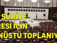 Meclis Irak Ve Suriye Tezkeresi İçin Olağanüstü Toplanıyor