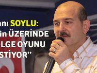 İçişleri Bakanı Soylu: Türkiye'nin Üzerinde Birileri Gölge Oyunu Oynamak İstemektedir