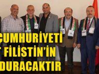 Türkiye Cumhuriyeti, İlelebet Filistin'in Yanında Duracaktır