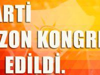 Trabzon'da Ak Parti Kongreleri İptal Edildi.
