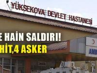 Hakkâri'de Hain Saldırı! 4 Asker Şehit, 4 Asker Yaralı