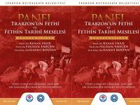 Trabzon'un Fethi Konuşulacak