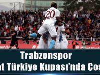 Trabzonspor Ziraat Türkiye Kupası'nda Coştu.