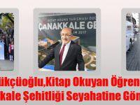 Gümrükçüoğlu, Kitap Okuyan Öğrencileri Çanakkale Şehitliği Seyahatine Gönderdi