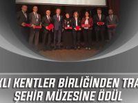 Sağlıklı Kentler Birliğinden Trabzon Şehir Müzesine Ödül