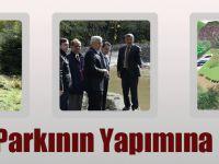 Büyükşehir Belediyesi Macera Parkının Yapımına Başladı