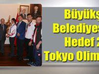 Büyükşehir Belediyesporda Hedef 2020 Tokyo Olimpiyatları