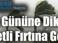Trabzon Meteoroloji Bölge Müdürlüğünden Uyarı!