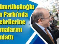 Başkan Gümrükçüoğlu Meydan Parkı'nda Hemşehrilerine Çalışmalarını Anlattı