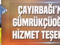 Çayırbağı'ndan Gümrükçüoğlu'na Hizmet Teşekkürü