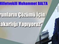 """Muhammet Balta: """"Çevresel Sorunların Çözümü İçin Her Türlü Fedakarlığı Yapıyoruz"""""""