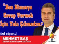Mehmet Baş Hakkında Çıkan Haberlere Cevap Verdi.