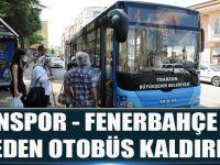 Trabzon Fener Maçına 18 İlçeden Otobüs Kaldırılıyor!