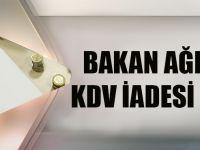 Bakan Ağbal'dan KDV İadesi Müjdesi