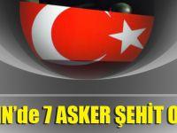 Afrin'de 7 Asker Şehit Oldu