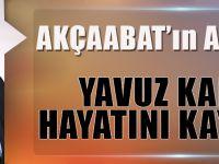Akçaabat'ın Acı Günü: Yavuz Karan Hayatını Kaybetti.