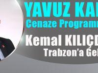 Yavuz Karan'ın Cenaze Programı Belli Oldu... Kılıçdaroğlu Geliyor