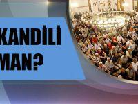 2018 Regaip Kandili Ne Zaman? Regaip Kandili Ne Demek?