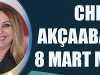 CHP Akçaabat Kadın Kollarından 8 Mart Mesajı