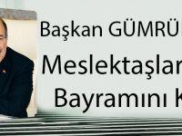 Başkan Gümrükçüoğlu Meslektaşlarının Tıp Bayramını Kutladı