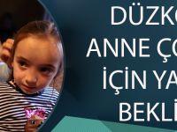 Düzköy'lü Anne, Çocuğu İçin Yardım Bekliyor