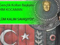 """CHP Akçaabat İlçe Gençlik Kolları Başkanı """"Çanakkale, Bir Ölüm Kalım Savaşıydı"""""""