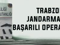 Trabzon'da Jandarmadan Başarılı Operasyonlar