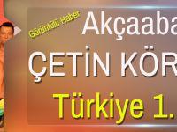 Akçaabatlı Çetin Köroğlu Türkiye 1.si Oldu