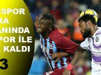 Trabzonspor Deplasmanda Osmanlıspor'la 3-3 Berabere Kaldı.