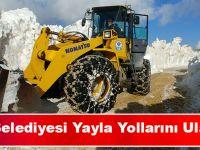 Büyükşehir Belediyesi Yayla Yollarını Ulaşıma Açıyor