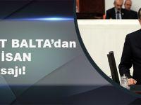 TBMM Çevre Komisyonu Başkanı, Ak Parti Trabzon Milletvekili Muhammet Balta'dan 23 Nisan Mesajı!
