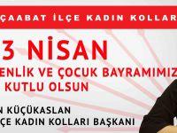 CHP Akçaabat İlçe Kadın Kolları Başkanı Esin Küçükaslan'dan 23 Nisan Mesajı