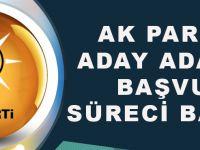AK Parti'de Aday Adaylığı Başvuru Süreci Başladı