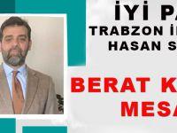 İYİ Parti Trabzon İl Başkanı Hasan Saka'dan Berat Kandili Mesajı
