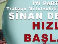 İYİ Parti Trabzon Milletvekili Aday Adayı Sinan Değer Hızlı Başladı!