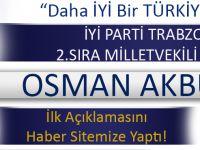 Osman Akbulut İlk Basın Açıklamasını Haber Sitemize Yaptı!