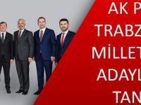 AK Parti Trabzon'da Milletvekili Adaylarını Tanıttı