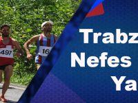 Trabzon'da Nefes Kesen Yarış