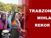 Trabzonlulardan Mıhlama İçin Rekor Denemesi