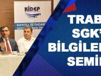 Trabzon'da SGK'dan Kayıtlı İstihdamı Destekleme Seminerleri.
