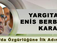Yargıtay'dan Enis Berberoğlu'na Ceza Ve Tahliye Kararı