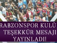 Trabzonspor Kulübü Teşekkür Mesajı Yayınladı!