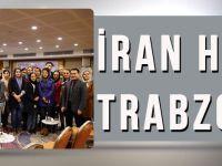 İran Heyeti Trabzon'da