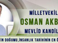 Milletvekili Adayı Osman Akbulut'un Mevlid Kandili Mesajı