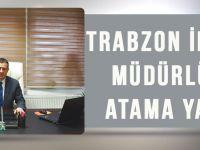 Trabzon İl Sağlık Müdürlüğüne Atama Yapıldı!