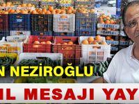 Akçaabatlı İş Adamı Erdoğan Neziroğlu'nun Yeni Yıl Mesajı
